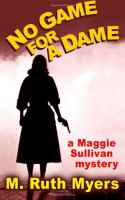 No Game for a Dame - M. Ruth Myers