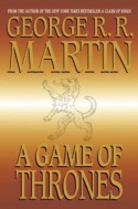 A Game of Thrones / A Clash of Kings - George R.R. Martin