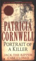 Portrait Of A Killer: Jack The Ripper -- Case Closed (Berkley True Crime) - Patricia Cornwell
