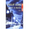 Feuer in Berlin - Philip Kerr