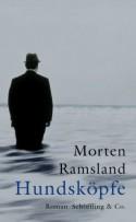 Hundsköpfe (German Edition) - Morten Ramsland, Ulrich Sonnenberg
