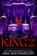 King for a Day - Mimi Jean Pamfiloff