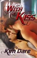 With a Kiss - Kim Dare