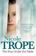 The Boy Under the Table - Nicole Trope