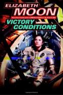 Victory Conditions (Vatta's War) - Elizabeth Moon