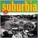 Suburbia - Bill Owens, Robert Harshorn Shimshak, David Halberstam