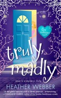 Truly, Madly - Heather Webber