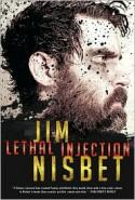 Lethal Injection - Jim Nisbet