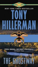 The Ghostway - Gil Silverbird, Tony Hillerman
