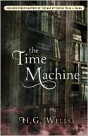 The Time Machine - H.G. Wells, Félix J. Palma