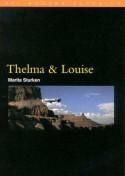 Thelma and Louise - Marita Sturken