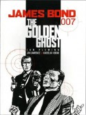 James Bond: The Golden Ghost - Jim Lawrence, Yaroslav Horak
