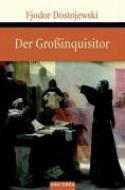 Der Großinquisitor - Fëdor Michajlovic Dostoevskij