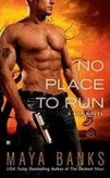 No Place to Run - Maya Banks