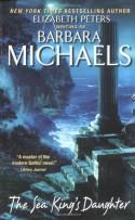 The Sea King's Daughter - Barbara Michaels, Elizabeth Peters