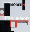 Pioneers of Modern Typography - Herbert Spencer, Rick Poynor