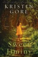 Sweet Jiminy - Kristin Gore