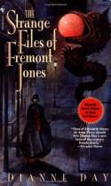 The Strange Files of Fremont Jones: A Fremont Jones Mystery (Fremont Jones Mysteries) - Dianne Day