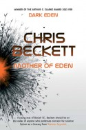 Mother of Eden - Chris Beckett