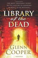Library of the Dead - Glenn Cooper