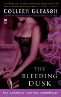 The Bleeding Dusk - Colleen Gleason