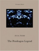 The Pendragon Legend - Antal Szerb
