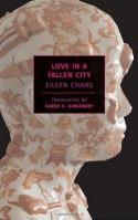 Love in a Fallen City - Eileen Chang, Karen S. Kingsbury