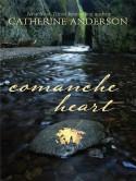 Comanche Heart (Wheeler Hardcover) - Catherine Anderson