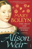 Mary Boleyn - Alison Weir