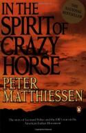 In the Spirit of Crazy Horse - Peter Matthiessen, Martin Garbus