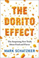 The Dorito Effect: The Surprising New Truth About Food and Flavor - Mark Schatzker