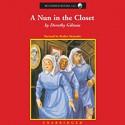 A Nun in the Closet - Roslyn Alexander, Dorothy Gilman