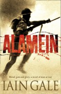 Alamein: The Turning Point of World War Two - Iain Gale