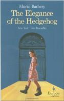 The Elegance of the Hedgehog - Muriel Barbery