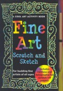 Fine Art: Scratch and Sketch--A Cool Art Activity Book for Budding Fine Artists of All Ages - Virginia Reynolds
