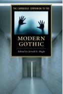 The Cambridge Companion to the Modern Gothic (Cambridge Companions to Literature) - Jerrold E. Hogle