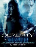Serenity: The Official Visual Companion - Joss Whedon