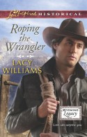 Roping the Wrangler - Lacy Williams