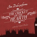 The Cricket on the Hearth - Jim Dale, Charles Dickens