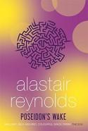 Poseidon's Wake - Alastair Reynolds