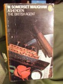 Ashenden, or, The British Agent - W. Somerset Maugham