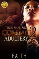 Thou Shall Not Commit Adultery 2 - Faith