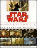 The Making of Star Wars: Episode I - The Phantom Menace - Laurent Bouzereau