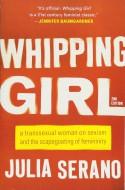 Whipping Girl - Julia Serano