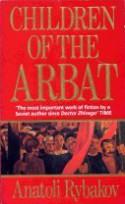 Children Of The Arbat - Anatoli Rybakov