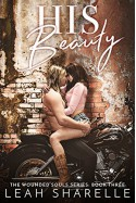 His Beauty: The Wounded Souls Kindle Edition by Leah Sharelle (Author), Colleen Snibson (Editor) - Leah Sharelle