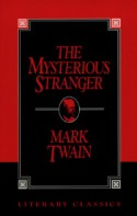 The Mysterious Stranger - Mark Twain