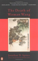 The Death of Woman Wang - Jonathan D. Spence