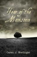 Year of the Monsoon - Caren J. Werlinger