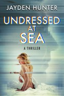Undressed At Sea - Jayden Hunter